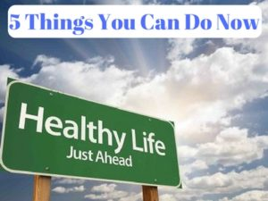 5 things to help you achieve good health