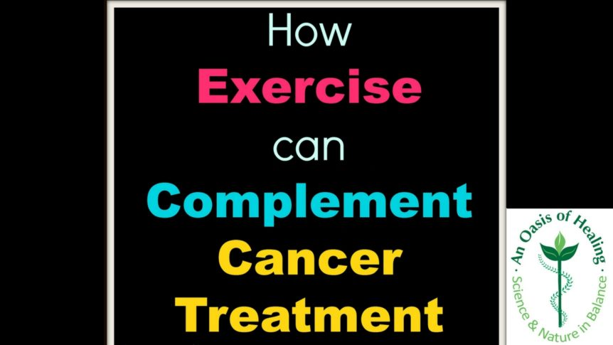 Exercise and Cancer Treatments