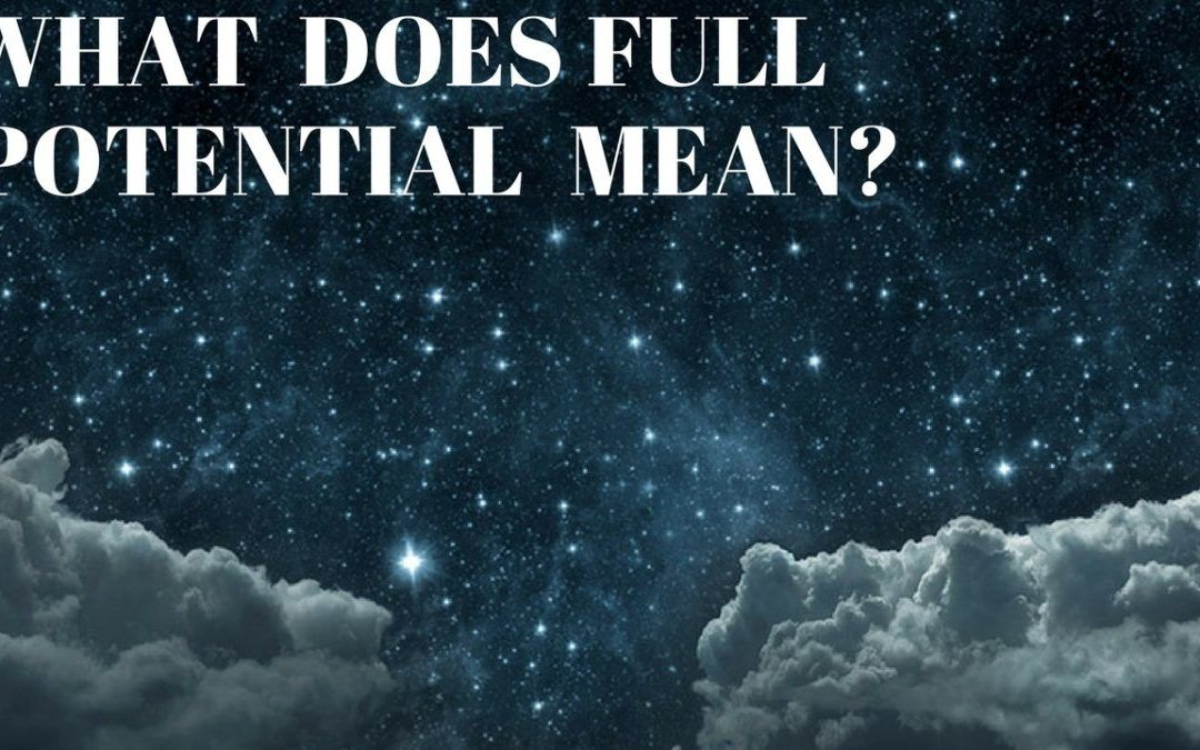 What Does Full Potential Mean?