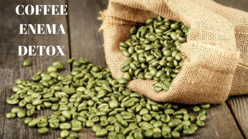 Coffee Enema Detox