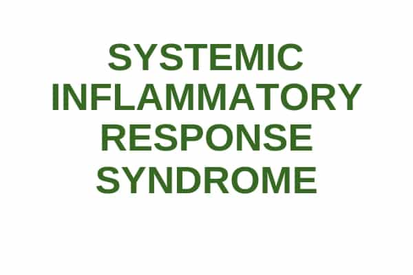What Is Systemic Inflammatory Response Syndrome?