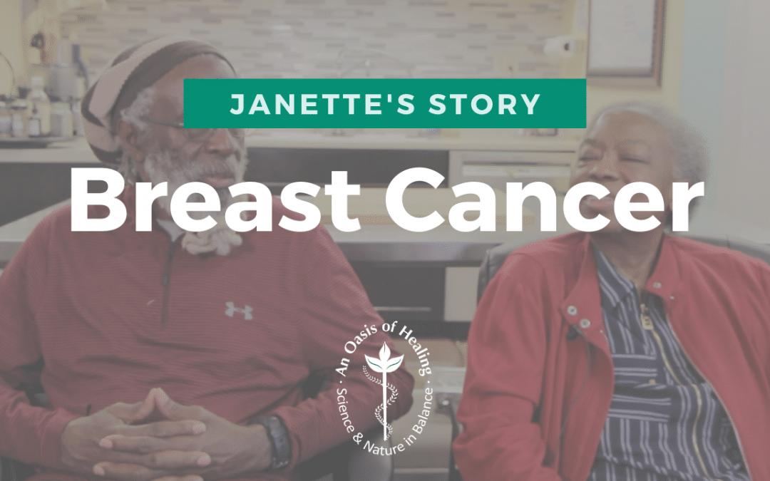 Janette Testimonial: Breast Cancer