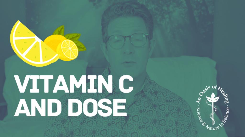 Vitamin C and Dose