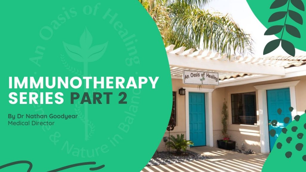 Immunotherapy Series – Part 2