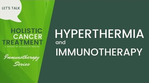 Immunotherapy Series – Hyperthermia Augments Surgery