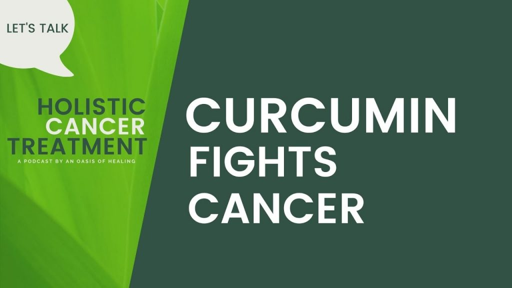 The Power of Curcumin to Fight Cancer