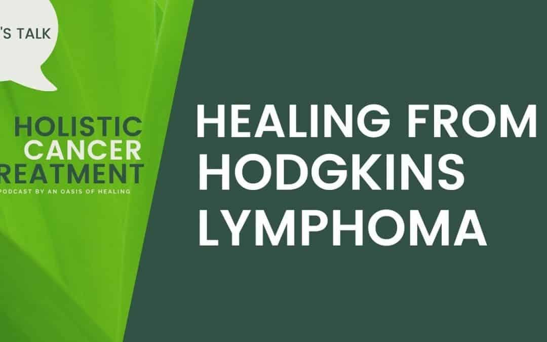 Stage 4 Hodgkins Lymphoma – Eric Rondeau's Holistic Healing Journey